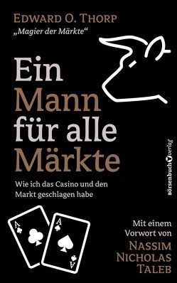 Ein Mann für alle Märkte von Neumüller,  Egbert, Taleb,  Nassim Nicholas, Thorp,  Edward O.