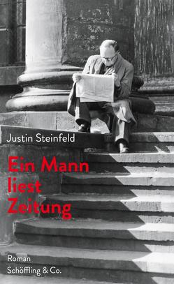 Ein Mann liest Zeitung von Steinfeld,  Justin, Weinke,  Wilfried