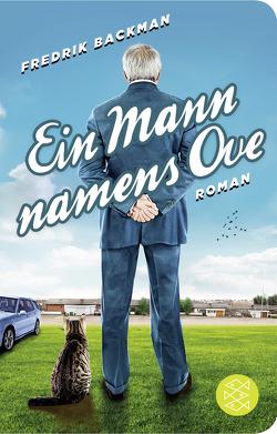 Ein Mann namens Ove von Backman,  Fredrik, Werner,  Stefanie