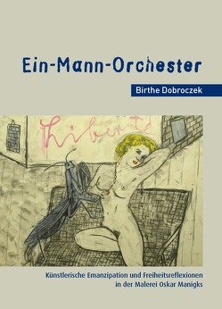 """""""Ein-Mann-Orchester"""" von Dobroczek,  Birthe"""