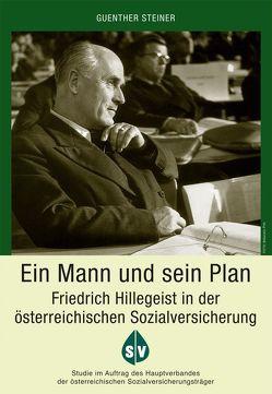 Ein Mann und sein Plan von Steiner,  Guenther