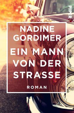 Ein Mann von der Straße von Gordimer,  Nadine, Zerning,  Heidi