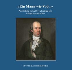 »Ein Mann wie Voß…« von Baudach,  Frank, Grieger,  Martin, Pott,  Ute, Rehm,  Ludger, Walter,  Axel E.