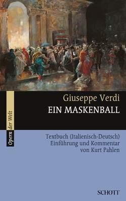 Ein Maskenball von Pahlen,  Kurt, Verdi,  Giuseppe