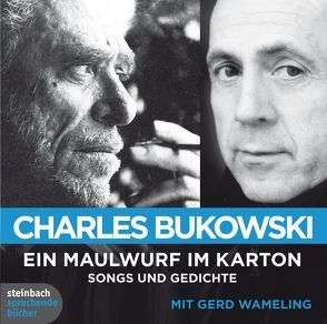Ein Maulwurf im Karton von Bukowski,  Charles, Hanks, Wameling,  Gerd, Weßbecher-Newman,  Steffen