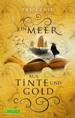 Ein Meer aus Tinte und Gold (Das Buch von Kelanna 1) von Chee,  Traci, Hachmeister,  Sylke