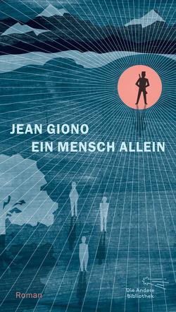 Ein Mensch allein von Giono,  Jean, Vollmann,  Caroline