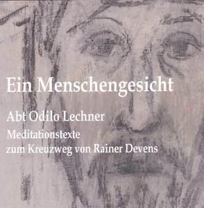 Ein Menschengesicht von Lechner,  Odilo