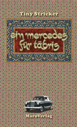 Ein Mercedes für Täbris von Stricker,  Tiny