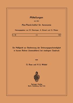 Ein Messgerät zur Bestimmung der Strömungsgeschwindigkeit in Kurzen Rohren ( Ionenzählern ) Bei Niedrigem Gasdruck von Rose,  G., Widdel,  H. U.