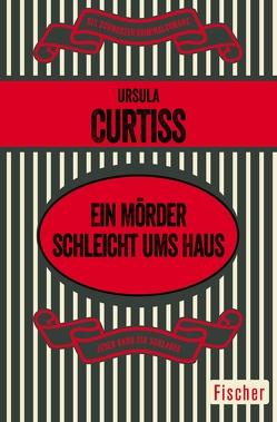 Ein Mörder schleicht ums Haus von Curtiss,  Ursula