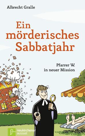 Ein mörderisches Sabbatjahr von Carstens,  Thees, Gralle,  Albrecht
