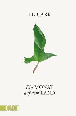 Taschenbücher / Ein Monat auf dem Land von Carr,  J.L., Köpfer,  Monika