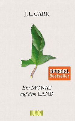 Ein Monat auf dem Land von Carr,  J.L., Just,  Lorenz