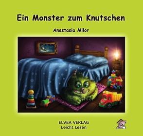 Ein Monster zum Knutschen von Milor,  Anastasia, Verlag,  Elvea