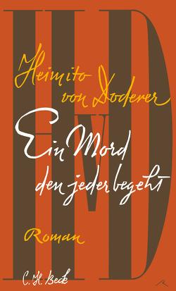 Ein Mord den jeder begeht von Doderer,  Heimito, Steinfest,  Heinrich