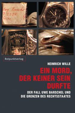 Ein Mord, der keiner sein durfte von Wille,  Heinrich