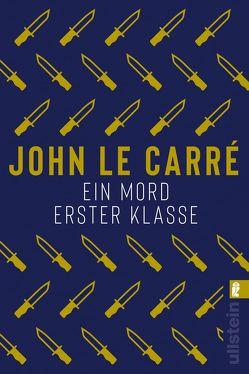 Ein Mord erster Klasse von Bütow,  Hans, le Carré,  John