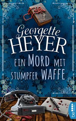 Ein Mord mit stumpfer Waffe von Hengst,  Ulla, Heyer,  Georgette