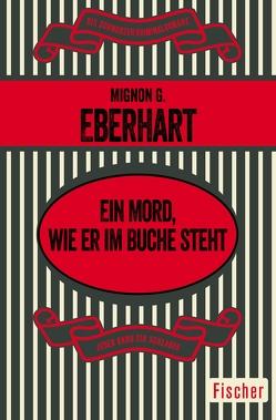 Ein Mord, wie er im Buche steht von Eberhart,  Mignon G., Matthes,  Irene