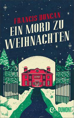 Ein Mord zu Weihnachten von Duncan,  Francis, Först,  Barbara