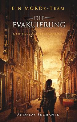 Ein MORDs-Team – Der Fall Corey Parker 4: Die Evakuierung (Bände 22-24) von Suchanek,  Andreas
