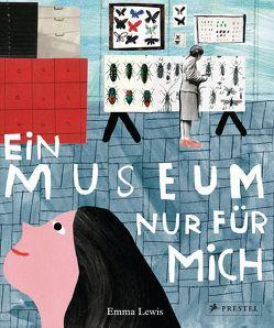 Ein Museum nur für mich von Lewis,  Emma, Rinke,  Mareike