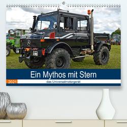 Ein Mythos mit Stern – das Universalmotorgerät (Premium, hochwertiger DIN A2 Wandkalender 2021, Kunstdruck in Hochglanz) von Geiger,  Günther