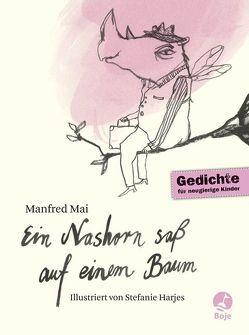 Ein Nashorn saß auf einem Baum von Harjes,  Stefanie, Mai,  Manfred