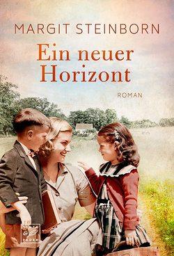 Ein neuer Horizont von Steinborn,  Margit