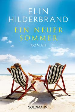 Ein neuer Sommer von Hilderbrand,  Elin, Thiesmeyer,  Ulrike