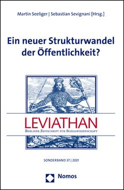 Ein neuer Strukturwandel der Öffentlichkeit? von Seeliger,  Martin, Sevignani,  Sebastian