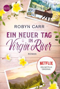 Ein neuer Tag in Virgin River von Carr,  Robyn