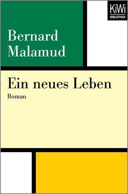Ein neues Leben von Haas,  Herta, Malamud,  Bernard