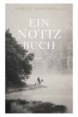 Ein Notizbuch (eBook) von Mingarelli,  Hubert, Tannert,  Elmar