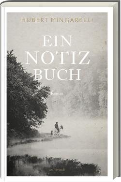 Ein Notizbuch von Mingarelli,  Hubert, Tannert,  Elmar