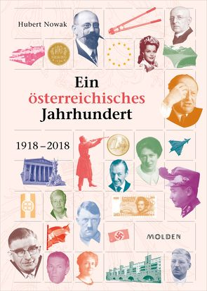 Ein österreichisches Jahrhundert von Nowak,  Hubert