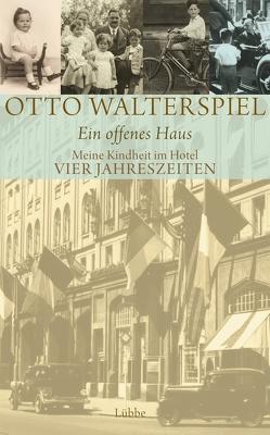 Ein offenes Haus von Walterspiel,  Otto