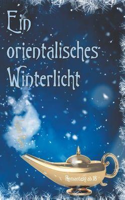 Ein orientalisches Winterlicht von Rain,  Liam