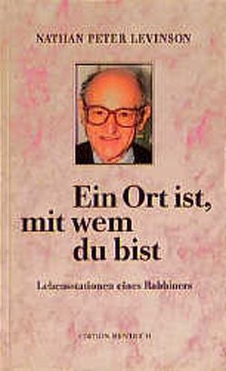 Ein Ort ist, mit wem du bist von Diepgen,  Eberhard, Levinson,  Nathan P, Simon,  Hermann