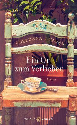 Ein Ort zum Verlieben von Landgrebe,  Christiane, Limone,  Loredana