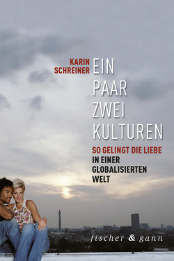 Ein Paar – zwei Kulturen von Schreiner,  Karin