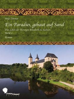 Ein Paradies, gebaut auf Sand von Zimmer,  Anja