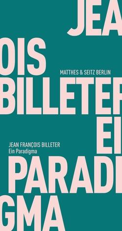 Ein Paradigma von Billeter,  Jean François, Trzaskalik,  Tim