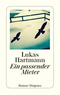 Ein passender Mieter von Hartmann,  Lukas
