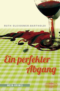 Ein perfekter Abgang von Gleissner-Bartholdi,  Ruth