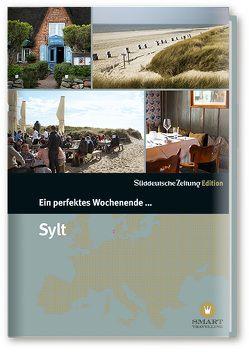 Ein perfektes Wochenende auf … Sylt von Danek,  Sabine