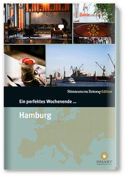 Ein perfektes Wochenende in… Hamburg von Bachmann,  Nancy, Melichar,  Uwe
