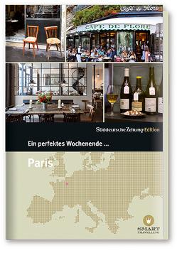 Ein perfektes Wochenende in… Paris von Bachmann,  Nancy, Hanska,  Gilberte