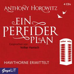Ein perfider Plan von Hanisch,  Volker, Horowitz,  Anthony